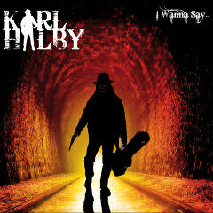 Karl Halby : enregistrement, mixage et mastering de l'album I Wanna Say...