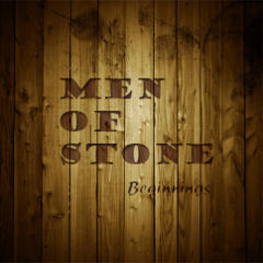 Men Of Stone : production, enregistrement, mixage et mastering de l'album Beginnings