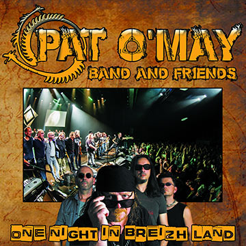 Pat O'May : son du concert, enregistrement et mixage de l'album One Night In Breizh Land par Tyanpark Studio d'enregistrement
